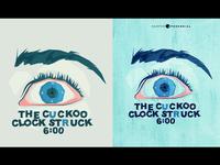 The Cuckoo Clock Struck 6:00