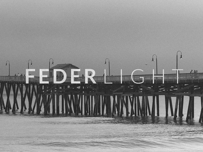 FEDERLIGHT coming soon old fashioned