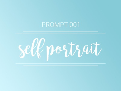 """Introducing """"The Prompt"""" prompt self portrait community design drawing hand lettering painting creative selfie illustration exercise prompt001"""