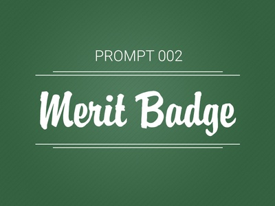 Prompt 002: Merit Badge icon illustration skills tools creative merit badge badge exercise prompt prompt002