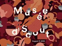 Musée d'Scout Returns August 17, 2018