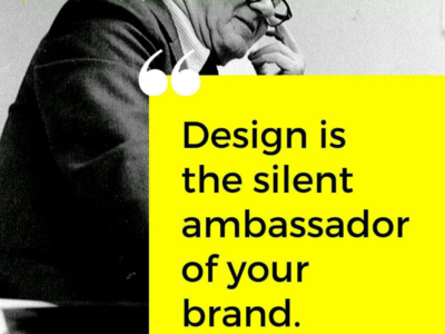 Design is the silent ambassador of your brand!