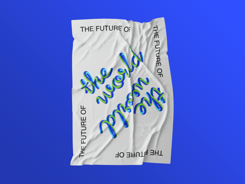 The Future Of The World mock-up typography lettering blend tool poster design poster