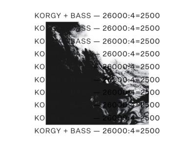 Korgy + Bass — 26000:4=2500 (A) Poster