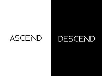 ascend - descend typography descend ascend opposite