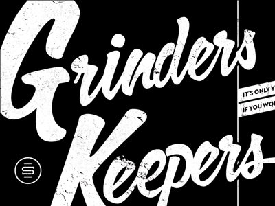 Grinders Keepers Painted Board hand painted typography grayscale script black white