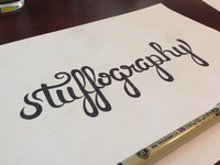 Stuffography - Hand Lettering Attempt