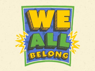 We All Belong typographic diversity inclusion retro