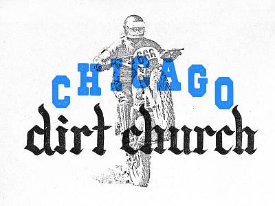 Chicago Dirt Church graphic design vintage retro motorcycle enduro dual sport dirtbike chicago design lettering