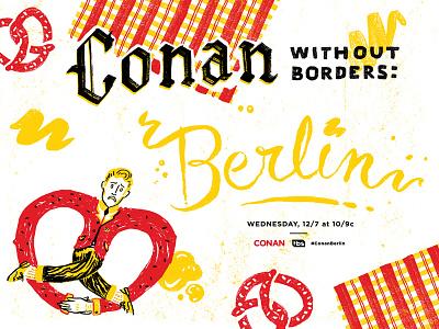 Conan Berlin illustration lettering obrien conan typography design