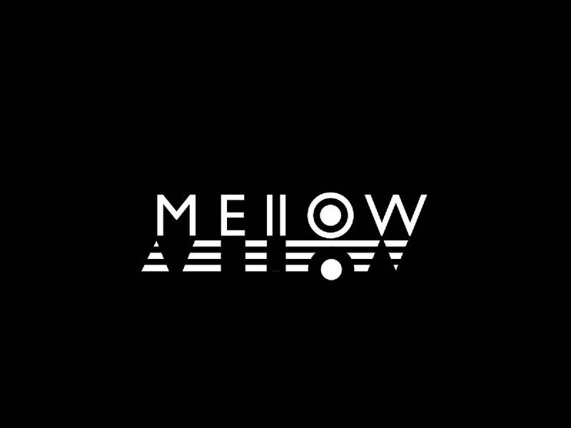 mellow.