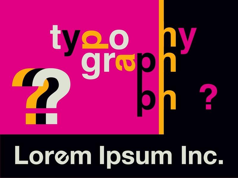 typography? Lorem Ipsum Inc.
