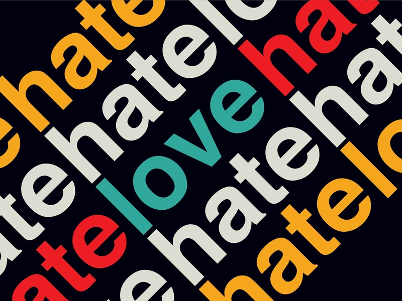 Where is love amongst the hate?!