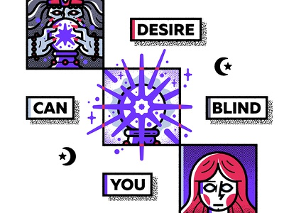 Desire Can Blind You blindness crystal ball fortune-teller future magic
