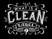 What is a clean label?
