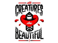 All Creatures Are Beautiful