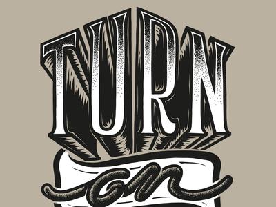 Turn on tune in
