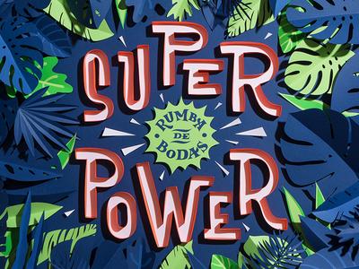 Superpower by Rumba De Bodas