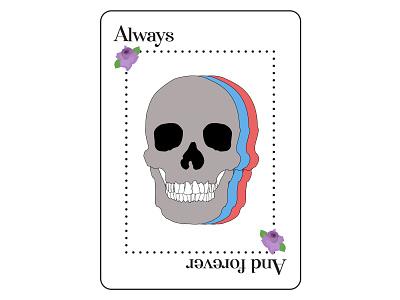 Always & Forever roses skull card design graphic design layout design adobe indesign adobe illustrator illustration art
