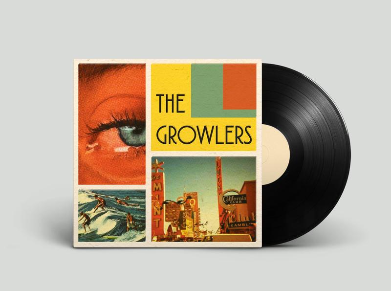The Growlers Album Cover photography album cover design album cover album art illustration design typography design illustration