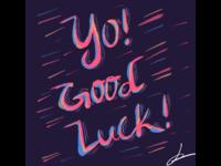 Good Luck lettering chalk lettering chalk illustration