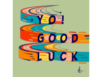 Good Luck arrow circles zoom movement typography lettering illustration