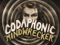"""Codaphonic """"Mindwrecker""""EP"""