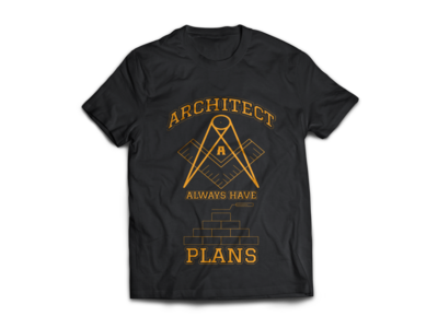 Architect Always Have Plans - Typography T Shirt design
