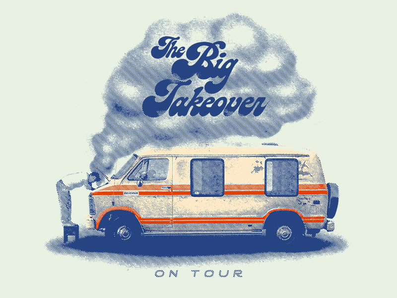 The Big Takeover On Tour merch big takeover 1980s 1970s 1960s reggae ska smoke van ban halftone typography vintage gig tour band