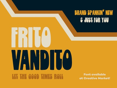 Frito Vandito: A Throwback Font (Available on Creative Market) psychadelic typeface retro vintage hippie 70s 1970s font