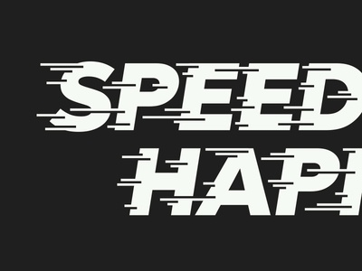 Speed Happens