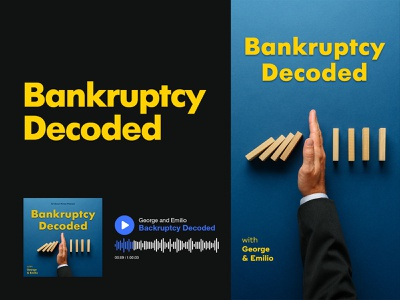 Bankruptcy Decoded | Cover Art cover artwork podcasts podcast art cover cover art social media socialmedia branding grid audio music colorful layout podcast