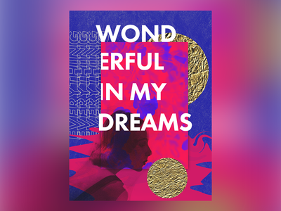 Everything is just wonderful here in my dreams surreal kali uchis poster typography