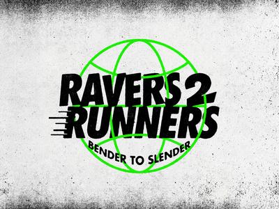 Ravers to Runners