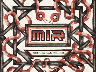 MIR - Nothing But Sound record cd cover illustration snake texture