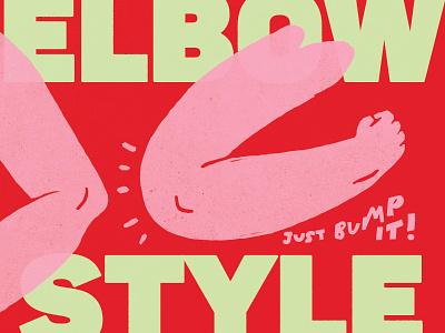 just bump it up illustration corona rona elbow