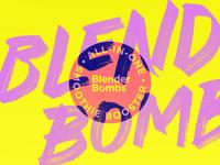 Blender Bombs