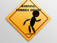 Warning: Zombies Ahead (sign)
