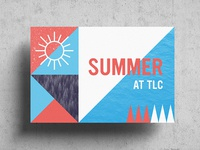 Summer at TLC – Postcard