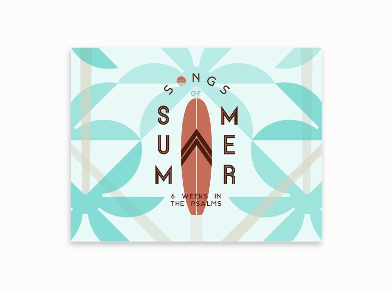 Song of Summer Postcard surf workmark typography retro logo identity brand church beach palm tree sun summer