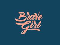 Brave Girl Lettering 2