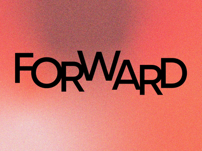 Forward fontdesign font family font type design type typeface motion design motion type motion graphic design graphic lettering design typedesign