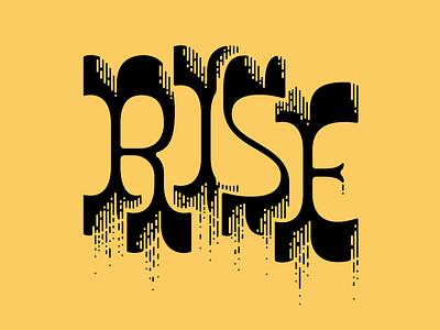 Rise ↑ ↑ ↑ lettering typogaphy logo typography type letter design letters custom lettering custom letters typedesign