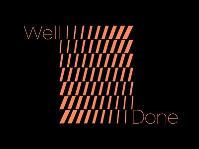 Well Done! 🤩 logodesign logos logotype logo well lettermark letterpress typogaphy typo typeface letters lettering graphic custom lettering custom letters typography type letter design typedesign