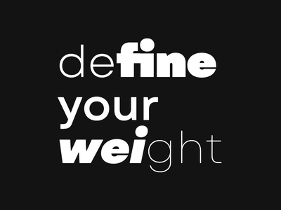 Define your weight font design font graphic letters motion design motion type motion type design typedesign