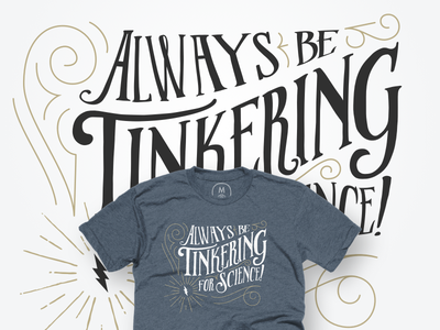Tinkering, for science! T-shirt cottonbureau illustration science tinker tee t-shirt