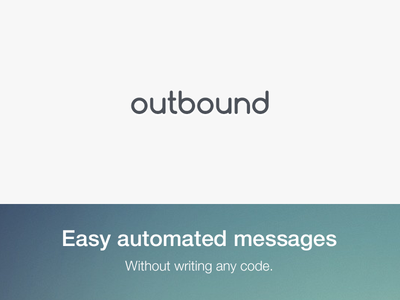 Outbound outbound messages automated