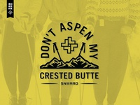 Don't Aspen My Crested Butte