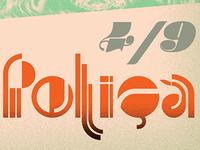 Polica gigposter for Sacramento Show