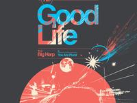 The Good Life - Tour Poster